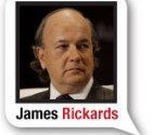 James Rickards